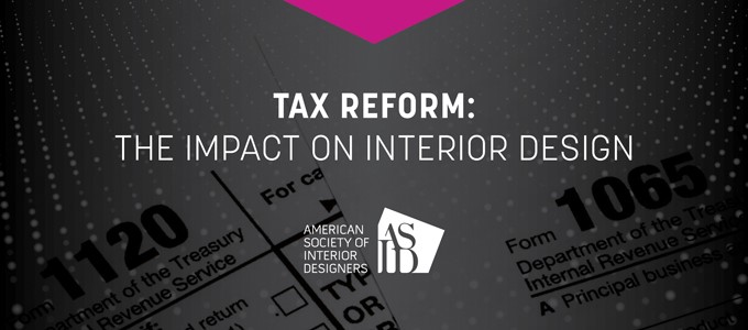2018 Tax Reform: The Impact on Interior Design